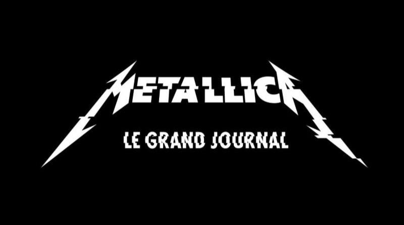 Metallica Le Grand Journal