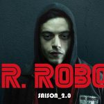 MR. ROBOT, SAISON 2 de Sam Esmail [Critique Série TV]