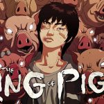 THE KING OF PIGS enfin en Blu-Ray et DVD [Actus Blu-Ray et DVD]