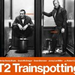 T2 TRAINSPOTTING de Danny Boyle [Critique Ciné]