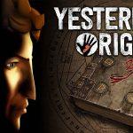 YESTERDAY ORIGINS, le nouveau jeu de Pendulo Studio [Actus Jeux Vidéo]
