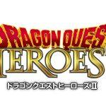 DRAGON QUEST HEROES II, date de sortie et cinématique [Actus Jeux Vidéo]