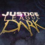 LA LIGUE DES JUSTICIERS DARK,  le nouvel anime D.C. Comics en Blu-Ray et DVD [Actus Blu-Ray et DVD]