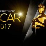 OSCARS 2017, détail des nominations [Actus Ciné]