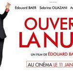 OUVERT LA NUIT de Edouard Baer [Critique Ciné]