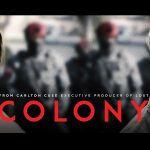 COLONY, SAISON UNE de Carlton Cuse et Ryan Condal  [Critique Séries TV]