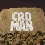 CRO MAN, teaser du nouveau film du Studio Aardman [Actus Ciné]