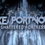 MIKE PORTNOY'S SHATTERED FORTRESS – LE TRIANON, PARIS – 01/07/2017 [Chronique Concert]
