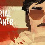 SERIAL CLEANER, bientôt sur PS4 et Xbox One [Actus Jeux Vidéo]
