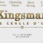 KINGSMAN, LE CERCLE D'OR, première bande annonce explosive [Actus Ciné]