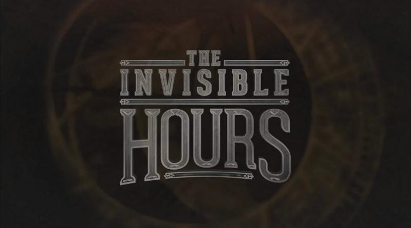 The Invisible Hours