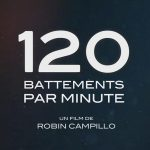 120 BATTEMENTS PAR MINUTE de Robin Campillo [Critique Ciné]