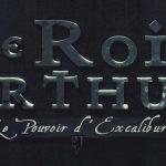 LE ROI ARTHUR : LE POUVOIR D'EXCALIBUR, sortie directe en Blu-Ray et DVD [Actus Blu-Ray et DVD]