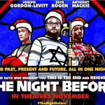 THE NIGHT BEFORE : SECRET PARTY, enfin en DVD ! [Actus DVD]