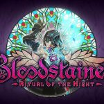 BLOODSTAINED : RITUAL OF THE NIGHT, nouvelle bande annonce – E3 2017 [Actus Jeux Vidéo]