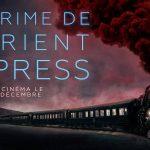 LE CRIME DE L'ORIENT EXPRESS, bande annonce de l'adaptation de Kenneth Branagh [Actus Ciné]
