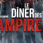 LE DÎNER DES VAMPIRES, sortie directe en Blu-Ray et DVD [Actus Blu-Ray et DVD]