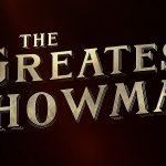 THE GREATEST SHOWMAN, retour à la comédie musicale pour Hugh Jackman [Actus Ciné]