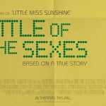 BATTLE OF THE SEXES de Jonathan Dayton et Valerie Faris [Critique Ciné]
