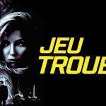 JEU TROUBLE, sortie directe en DVD [Actus DVD]