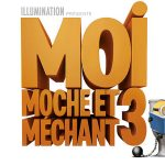 MOI, MOCHE ET MECHANT 3 de Pierre Coffin, Kyle Balda & Eric Guillon