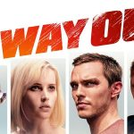 NO WAY OUT, le nouveau Felicity Jones en Blu-Ray et DVD [Actus Blu-Ray et DVD]
