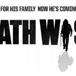 DEATH WISH, le remake d'Un Justicier Dans La Ville par Eli Roth [Actus Ciné]