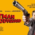 HITMAN AND BODYGUARD de Patrick Hughes [Critique Ciné]