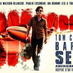 BARRY SEAL : AMERICAN TRAFFIC de Doug Liman [Critique Ciné]
