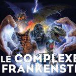 LE COMPLEXE DE FRANKENSTEIN, documentaire sur les créateurs de monstres au cinéma [Actus Blu-Ray et DVD]