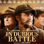 LES INSOUMIS (IN DUBIOUS BATTLE) de James Franco [Critique Blu-Ray]