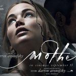 MOTHER ! de Darren Aronofsky [Critique Ciné]