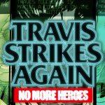 TRAVIS STRIKES AGAIN, le nouveau No More Heroes sur Switch [Actus Jeux Vidéo]