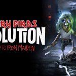 ANGRY BIRDS EVOLUTION, Hommage à Iron Maiden [Actus Jeux Vidéo]