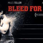 BLEED FOR THIS, Miles Teller devient boxeur dans un Direct To Vidéo [Actus Blu-Ray et DVD]