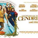 LES NOUVELLES AVENTURES DE CENDRILLON de Lionel Steketee [Critique Ciné]