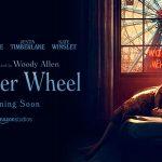WONDER WHEEL, bande annonce du nouveau Woody Allen [Actus Ciné]
