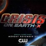 CRISIS ON EARTH-X, le nouveau crossover des super héros DC Comics de The C.W. [Actus Séries TV]