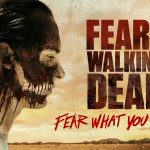 FEAR THE WALKING DEAD, la saison 3 en Blu-Ray et DVD