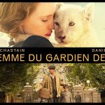 LA FEMME DU GARDIEN DE ZOO, sortie directe en Blu-Ray et DVD [Actus Blu-Ray et DVD]