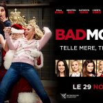 BAD MOMS 2 de Scott Moore & John Lucas [Critique Ciné]