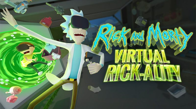 Rick And Morty : Virtual Rick-Ality
