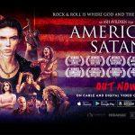 AMERICAN SATAN, un film pour les fans de Metal [Actus Ciné]