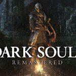 DARK SOULS REMASTERED, annoncé sur Switch, PS4, Xbox One et PC [Actus Jeux Vidéo]