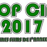 FLOP CINÉ 2017, les pires films de l'année 2017