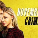 NOVEMBER CRIMINALS, le nouveau Chloe Grace Moretz en Blu-Ray et DVD [Actus Blu-Ray et DVD]