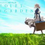 VIOLET EVERGARDEN, l'anime en direct du Japon sur Netflix [Actus Séries TV]