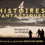 4 HISTOIRES FANTASTIQUES de W. Laboury, S. Calvo, M. le Mée et J. Phillipot  [Critique Ciné]