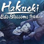 HAKUOKI : EDO BLOSSOMS, le visual novel sur PS Vita en France [Actus Jeux Vidéo]