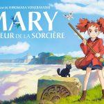 MARY ET LA FLEUR DE LA SORCIÈRE de Hiromasa Yonebayashi [Critique Ciné]
